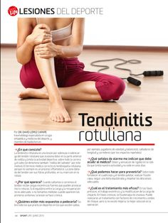 Como Correr Mas Rapido: Tendinitis Rotuliana-Lesiones Deportivas. Clínica de Artrosis y Osteoporosis www.clinicaartrosis.com PBX: 6836020 Medicine Student, Sports Medicine, Health And Nutrition, Health And Wellness, Health Fitness, Fitness Workout For Women, Physical Therapist, Anatomy And Physiology, Fat Burning Workout