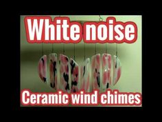 Wind chimes ambient sound effect: White noise machine - YouTube