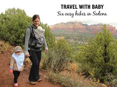 Travelling to Sedona, Arizona with a baby or toddler? Here are 6 easy family-friendly hikes you don't want to miss!