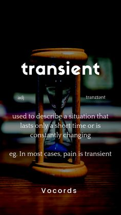 used to describe a situation that lasts only a short time Interesting English Words, Unusual Words, Rare Words, English Vocabulary Words, English Phrases, Learn English Words, English Conversation Learning, English Learning Spoken, Advanced English Vocabulary