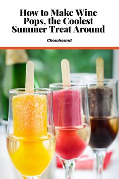 Wine not treat yourself? Wine pop recipe ideas and how to make your own wine popsicles. Wine Popsicles, Champagne Popsicles, Alcoholic Popsicles, Peach Wine, Frozen Breakfast, Refreshing Summer Cocktails, Make Your Own Wine, Popsicle Recipes, Alcohol Recipes