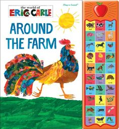 Eric Carle: Around the Farm: Play-a-Sound by Editors of Publications International