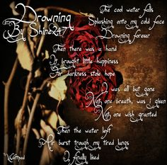 Drowning Poem by Shine247 http://www.wattpad.com/24019666-water-droplet-book-of-quotes-and-poetry-completed