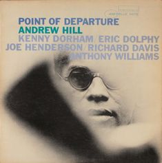 Music cover graphic design Point Of Departure by Andrew Hill. Cover design by Reid Miles.