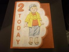 2 Today Cute Boy on Craftsuprint designed by Deborah Davies - made by Anne-marie wheeler - Printed onto good quality card, cut and decoupaged with foam pads. Then added to brown card and cut around the front easy card to make. - Now available for download!
