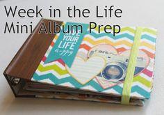 Week In The Life Mini Album Prep