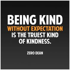 "@Regrann from @selfhelpspeaker - ""Being kind without expectation is the truest kind of kindness."" #ZeroDean @zerodean.official #zerosophy #motivation #motivationalquotes #inspiration #inspirationalquotes #awesomewords #wisdom #wordsofwisdom #quote #quoteoftheday #qotd #lifequotes #kindness #positivevibes #bekind #love #loving #altruism #behelpful #bevaluable #generosity #compassion #patience #leadbyexample #leadership #bethechange #integrity #kind #truth by learningtobehumanagain"