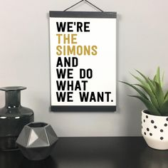 'We Do What We Want' Personalised Quote Print by The New Witty, the perfect gift for Explore more unique gifts in our curated marketplace. Modern Typography, Typography Quotes, Typography Prints, Quote Prints, Typography Design, Funny Home Decor, Unique Home Decor, Personalised Family Print, Motivational Quotes