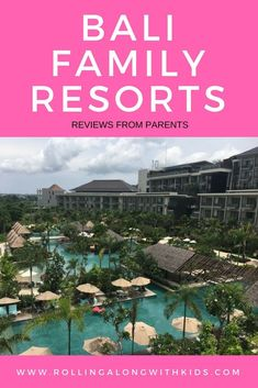 Bali Family Resorts - Part 2 - Rolling Along With Kids Bali Legian, Sanur Bali, Jimbaran Bali, Bali Family Holidays, Family Friendly Holidays, Resorts For Kids, Hotels For Kids, Family Friendly Resorts, Family Resorts