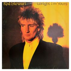 #RodStewart - #Tonight #im #yours - #vinil #vinilrecords #music #rock