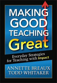 In the Trenches: Making Good Teaching Great > Eye On Education (Todd Whitaker, Annette Breaux)