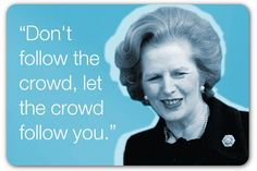 10 inspiring quotes from Margaret Thatcher