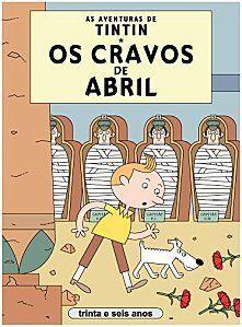 Les Aventures de Tintin - Album Imaginaire - Os Cravos de Abril
