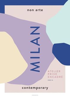 """Non Arte Poster """"Milan"""" by Nynne Rosenvinge. Illustrations Vintage, Illustrations Posters, Typography Poster Design, Graphic Design Posters, Art Exhibition Posters, Vintage Poster, Japanese Graphic Design, Design Graphique, Book Design"""