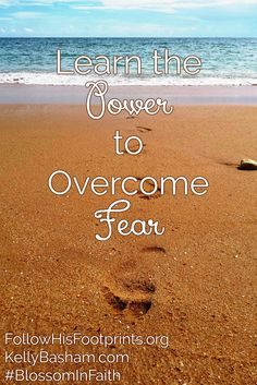 Learn the power to overcome fear by the power of God's Word