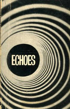 found by hedviggen ⚓️ on pinterest |illustration | typography | lines | graphic design | Echoes (1969)