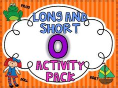 This is a colorful page packet (with over 50 pages) of activities for your little ones to practice reading, identifying, and writing words with long and short O in them!