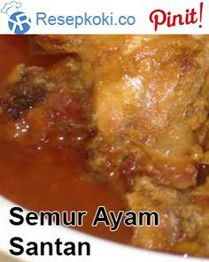Cara Membuat Semur Ayam Pakai Santan Cair