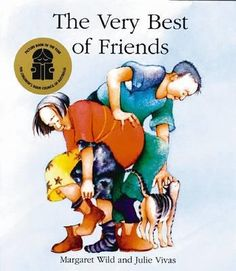 The Very Best of Friends by Margaret Wild and Julie Vivas is a children's picture book about surviving grief and sadness. Friends In Love, Best Friends, Wild Book, Children's Picture Books, Kids Writing, Life Goes On, Children's Literature, Book Authors, Book Gifts