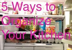 5 Ways to Organize Your Kitchen Like a Pro