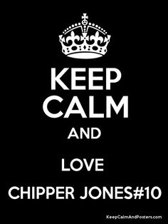 I dont think theres such a thing as keeping calm when loving Chipper! Keep Calm and Love Chipper Jones! Orcas, Keep Calm Quotes, Me Quotes, Epic Quotes, Inspirational Quotes, Creepypasta, Poster Generator, Beard Quotes, Bearded Man Quotes