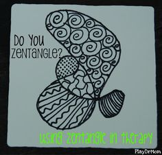 PlayDrMom explains what Zentangles are and how she uses them in therapy