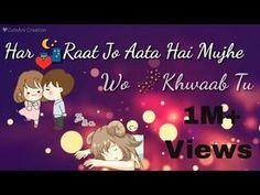 MAIN PHIR BHI TUMKO CHAHUNGI - WhatsApp Status Video | Half Girlfriend | Love Whatsapp video - YouTube