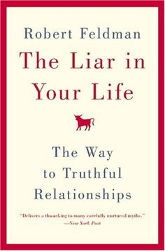 Booktopia has The Liar in Your Life, The Way to Truthful Relationships by Robert Feldman. Buy a discounted Paperback of The Liar in Your Life online from Australia's leading online bookstore. Book Club Books, Good Books, Books To Read, My Books, Book Nerd, Reading Lists, Book Lists, Reading Room, Finance Books