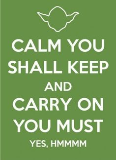 stay calm