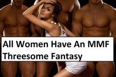All Women Have A Threesome Fantasy