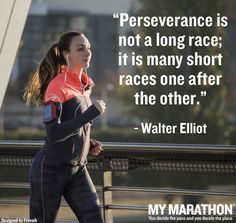 Motivational words from Walter Elliot