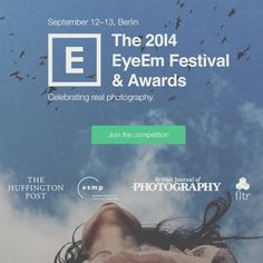 The 2014 EyeEm Festival & Awards. Possibly the biggest mobile-based Photography Awards this year.  Free and Unlimited Submissions!