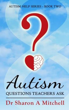 Autism Questions Teachers Ask: Autism Help Series - Book Two Mental Help, Autism Help, Overwatch Wallpapers, Autism Diagnosis, Sensory Issues, Autism Resources, Science Biology, Gentle Parenting