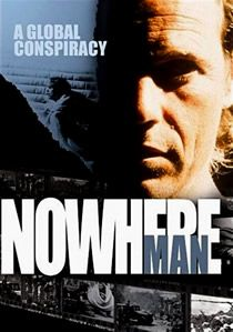 Nowhere Man, Series with Bruce Greenwood. It seems like hardly anyone saw this. It reminded me of The Prisoner, and I was obsessed with it.