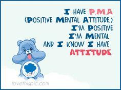 dd78f9c71a9 I have PMA positive mental attitude
