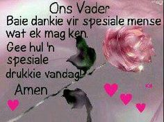 Biblical Quotes, Bible Verses, Baie Dankie, Afrikaanse Quotes, Goeie More, Good Morning Good Night, Christian Quotes, Christianity, Messages