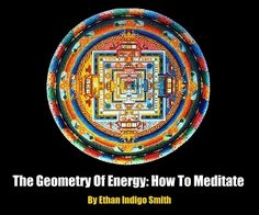 """This page takes you to a link to book by Ethan Promo """"The Geometry of Energy: How to meditate.""""  or you can just look for the book by title.  Haven't read it-looks interesting."""