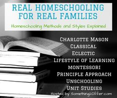Real Homeschooling for Real Families Blog Series -