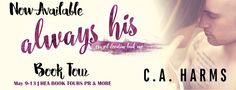 HEA Book Tours, PR & More: ALWAYS HIS by @Charms0814: RELEASE WEEK BOOK TOUR