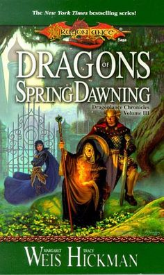Dragons Of Spring Dawning: Dragonlance Chronicles, Volume III