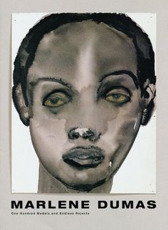 Marlene Dumas One Hundred Models and Endless Rejects Edited by The Institute of Contemporary Art, Boston, foreword by Jill S. Medvedow, texts by Jessica Morgan, Marlene Dumas English 144 pp. Marlene Dumas, Figure Painting, Painting & Drawing, Painting Studio, Institute Of Contemporary Art, South African Artists, A Level Art, Exhibition Poster, Art Archive