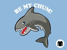 Be My Chum LS Tee for $20