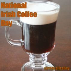 Irish Coffee, January, Beer, Mugs, Tableware, Day, Ale, Dinnerware, Tumbler