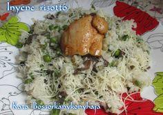 Ínyenc rizottó Chicken, Meat, Food, Essen, Meals, Yemek, Eten, Cubs