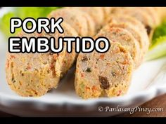 Pork Embutido is a type of Filipino meatloaf. It is composed of ground pork, vegetables, cheese, raisins, and seasonings. Embutido is cooked using a steaming. Pork Recipes, Gourmet Recipes, Cooking Recipes, Healthy Recipes, Filipino Dishes, Filipino Recipes, Pinoy Recipe, Filipino Food, Pork Embutido Recipe