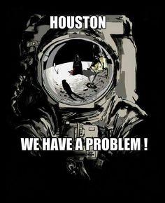 Хьюстон, у нас проблемы...