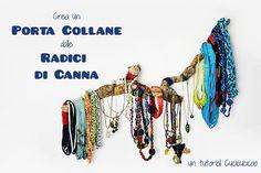 Come creare un porta collane fai da te dalla radice di una canna senza attrezzi o capacità manuali! www.cucicucicoo.com
