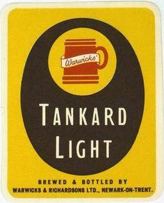 Labels Warwicks' Tankard Light Warwicks & Richardsons Ltd. Northgate Brewery Newark-on-Trent Nottinghamshire England Newark On Trent, Sell Your Stuff, Gold Labels, Best Beer, Brewery, Wine, Beer Labels, England, Google Search