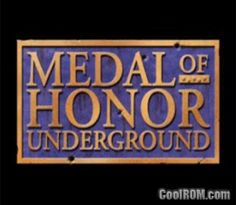 Medal of Honor - Underground ROM (ISO) Download for Sony Playstation / PSX - CoolROM.com