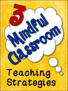 Incorporate these 3 mindful strategies for effective classroom management (FREE poster included)